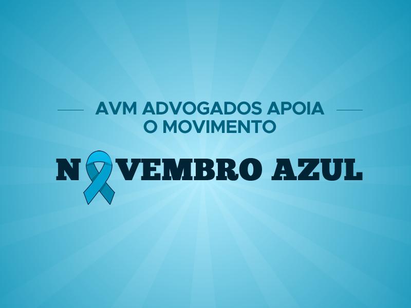 AVM Advogados apoia o movimento Novembro Azule traz orientações aos trabalhadores diagnosticados comcâncer de próstata
