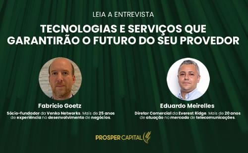 Entrevista: Tecnologias e serviços que garantirão o futuro do seu provedor